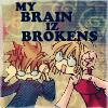 brain broken