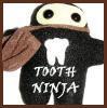 Tooth Ninja