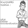 Isshin: Idiot Father Extraordinaire