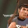 Star Trek--Spock eyeroll