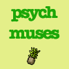 Psych Muses
