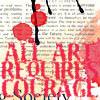 Art & Courage