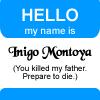 RahNee: Inigo Montoya