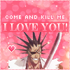 Kenpachi loves you