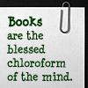 Joia: books=Chloroform
