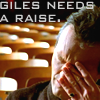 Let Me Walk, Before They: GILES NEEDS A RAISE