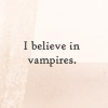 twilight - believe vampires