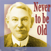 John Henry Holliday, DDS: Never to be Old