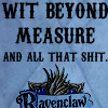 Ravenclaw- Wit Beyond Measure
