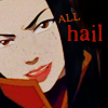 Fire Lord Azula: I'm your lord and leader.