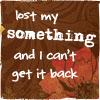 Emma: Lost my Something