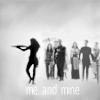 me and mine