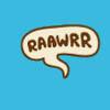 I can be sweet: rawr