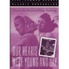 our hearts were young & gay