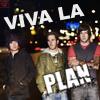 Viva la Plan!