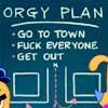 orgy plan
