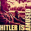 Funny // Hitler is amused