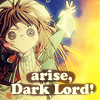 Arise Dark Lord!