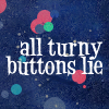 eddie - all turny buttons lie