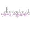 default / cheesytoast