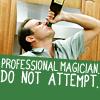 james tiberius kirk: Arrested Development//Professional Magic