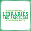 Libraries are Priceless