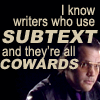 curbside prophet: DP: Subtext is for COWARDS!