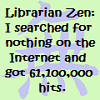 Librarian Zen