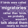 Migratories