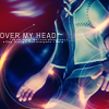 KH - Roxas [over my head]