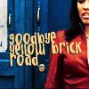 Goodbye Yellow-Brick Road