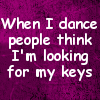 dance looking for keys