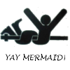 mermaid yay