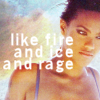 fire and ice and rage