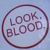 Look Blood