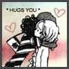 hugs you