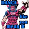 dance (like you mean it)