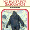 choose your own adventure - no pants for