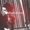 TW;; ♥attack&vine