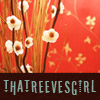 thatreevesgirl [userpic]