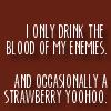 Reggie: Blood of my enemies