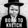 Sweet Ol' Berwyn: Kvetch