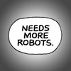 needs more robots