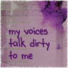 Voices Talk Dirty