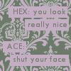 Hex'n'Ace eeeee
