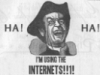 Internets, HA HA