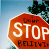 don't stop believin:-)