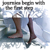 journies begin with the first step