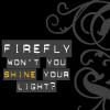 Firefly // lyrics