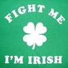 !irish (fight me)